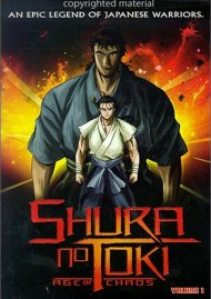 Shura No Toki: Age Of Chaos - Volume 1