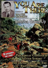 You Are There: America Grows Up