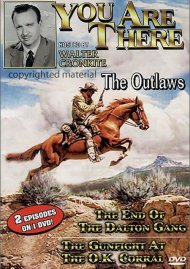 You Are There: The Outlaws
