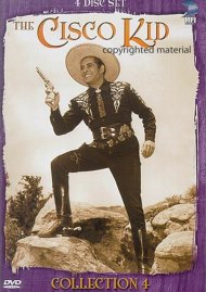 Cisco Kid, The: Collection Four