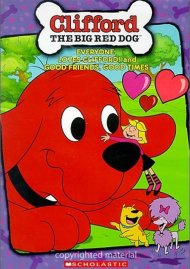 Clifford: Everyone Loves Clifford! / Good Friends, Good Times