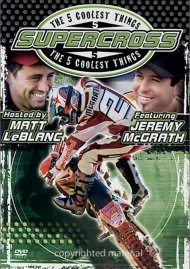5 Coolest Things, The: Supercross With Jeremy McGrath
