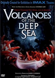 IMAX: Volcanoes Of The Deep Sea