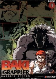 Baki The Grappler: Round 1 - Warrior Reborn
