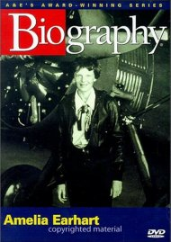 Biography: Amelia Earhart