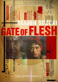 Gate Of Flesh: The Criterion Collection