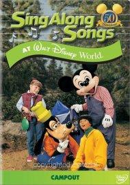 Sing Along Songs: Campout At Walt Disney World