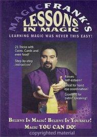 Magic Franks Lessons In Magic: Believe In Magic!