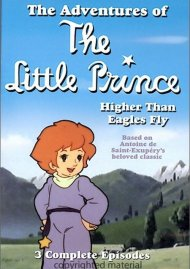 Adventures Of Little Prince, The:  Higher Than Eagles Fly