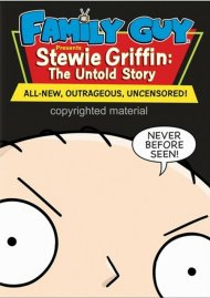 Family Guy Presents Stewie Griffin: The Untold Storry - Unrated