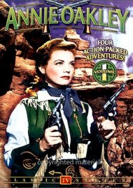 Annie Oakley:  Volume 1 (Alpha Video)