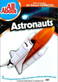 All About Astronauts & Cowboys