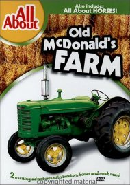 All About Old McDonalds Farm & Horses