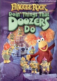 Fraggle Rock: Doin Things That Dozers Do