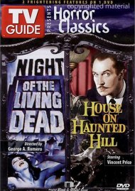 TV Guide Horror Classics: Night Of The Living Dead / House On Haunted Hill