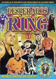 Desperados Del Ring: Volumen 1