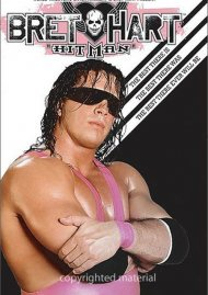 WWE: Bret The Hitman Hart: The Best There Is, Best There Was, Best There Ever Will Be