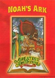 Greatest Adventures Of The Bible: Noahs Ark