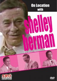 On Location With Shelley Berman