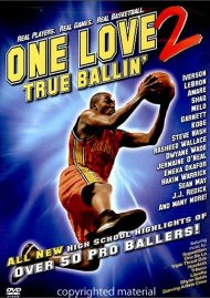 One Love 2: True Ballin