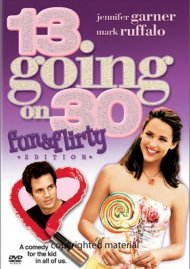 13 Going On 30: Fun & Flirty Edition