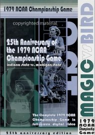Magic Vs. Bird: The 1979 NCAA Championship Game