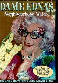 Dame Ednas Neighbourhood Watch