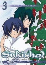 Sukisho: Volume 3 - Cruel Intentions