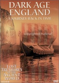 Lost Treasures Of The Ancient World: Dark Age England
