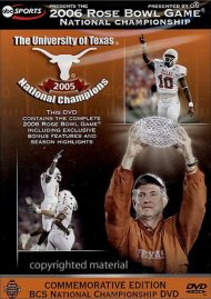 2006 Rose Bowl Game - National Championship, The: University Of Texas 2005 National Champions