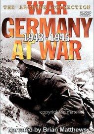 Germany At War 1943 - 1945