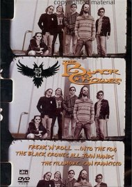 Black Crowes, The: Freak N Roll...Into The Fog - The Black Crowes All Join Hands: The Filmore, San Francisco