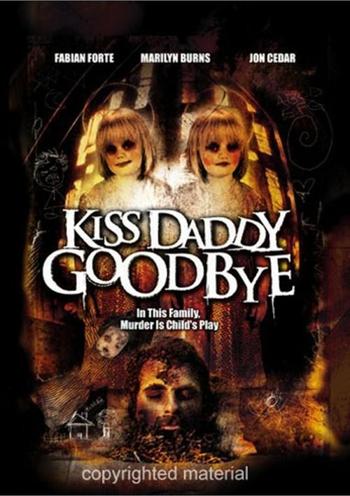 Kiss Daddy Goodbye