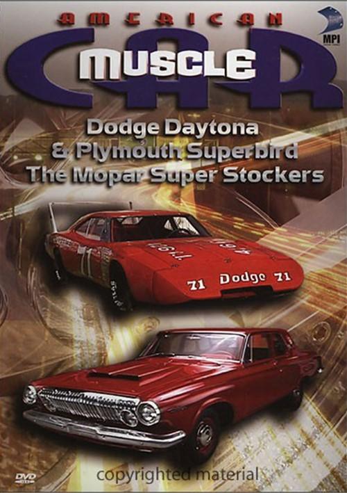 American Muscle Car: Dodge Daytona & Plymouth Superbird / The Mopar Super Stockers