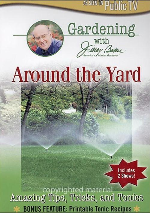 Jerry Baker: Around The Yard