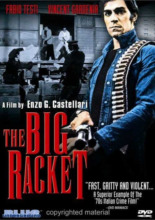 Big Racket, The