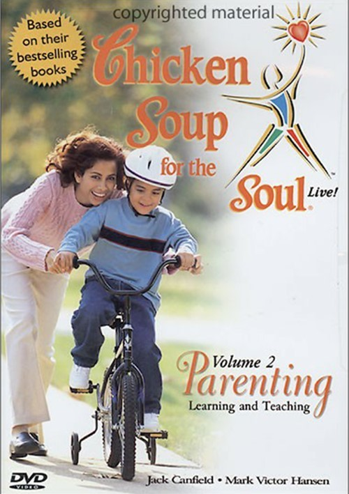 Chicken Soup For The Soul: Volume 2 - Parenting