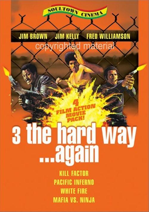 3 The Hard Way ... Again