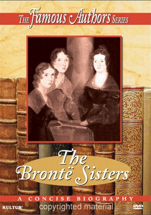 Famous Authors Series, The: The Bronte Sisters
