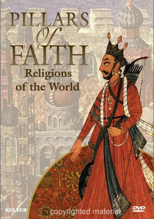 Pillars Of Faith: Religions Of The World