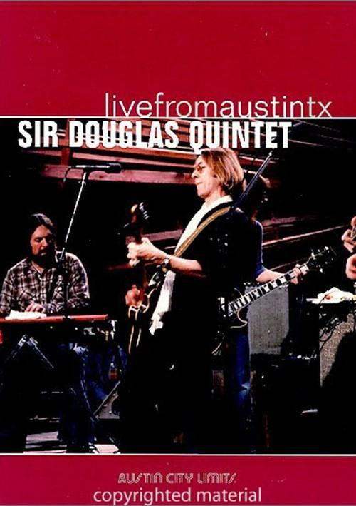 Sir Douglas Quintet: Live From Austin, TX