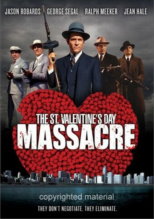 St. Valentines Day Massacre, The