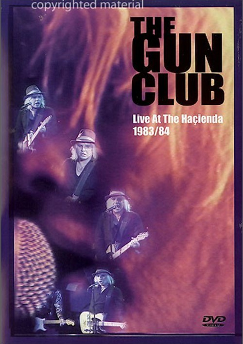 Gun Club: Live At The Hacienda 1983/84