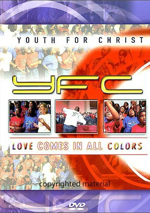 Youth For Christ: Love Comes In All Colors