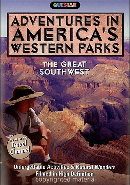 Adventures In Americas Western Parks: The Great Southwest