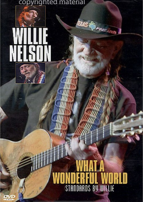 Willie Nelson: What A Wonderful World