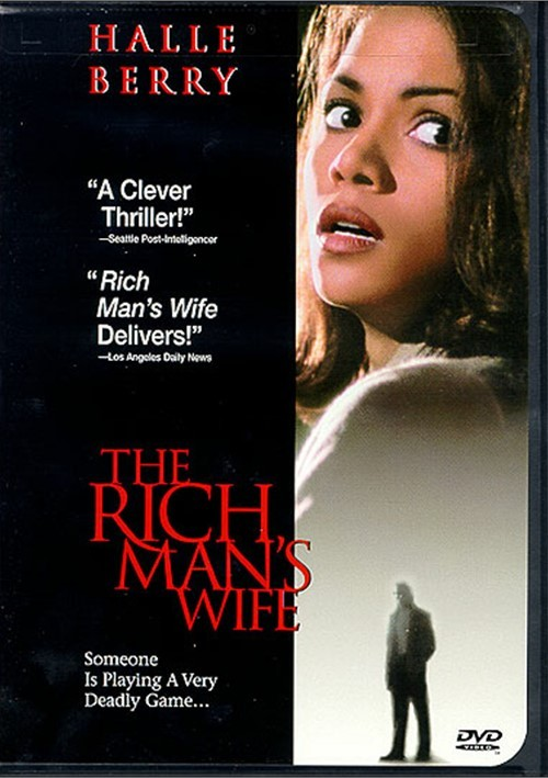 Rich Mans Wife, The