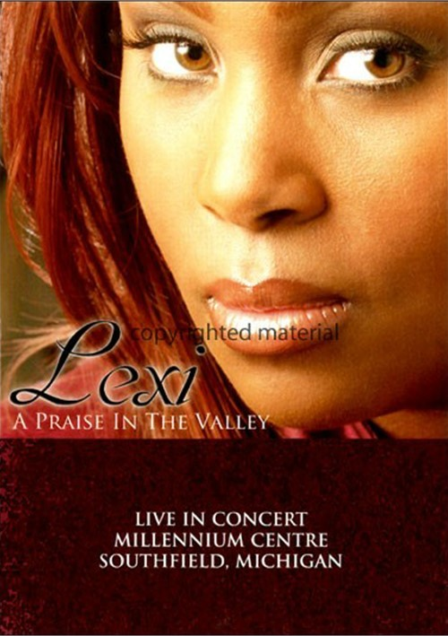 Lexi: A Praise In The Valley