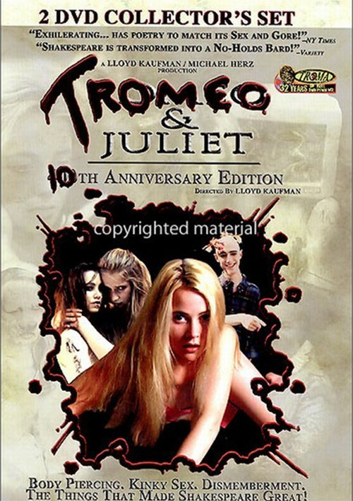Tromeo & Juliet: 10th Anniversary Edition
