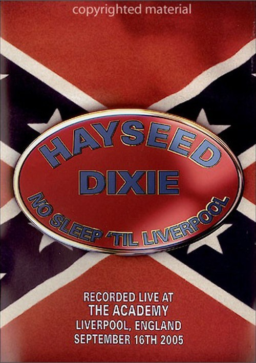Hayseed Dixie: No Til Liverpool